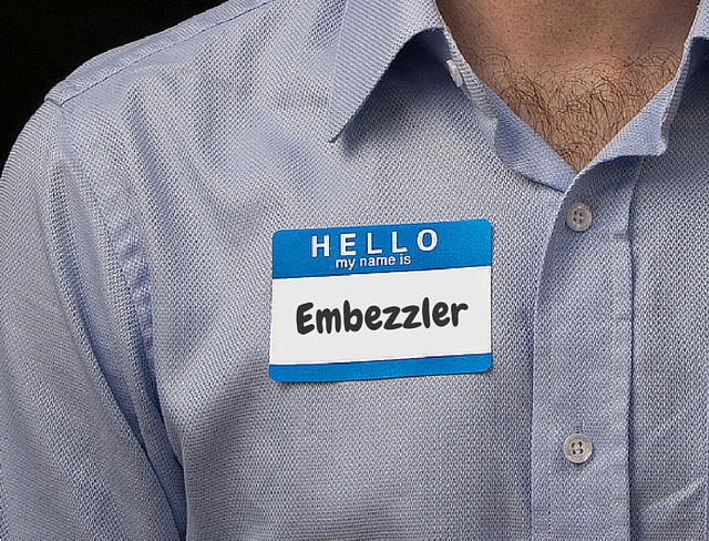 Embezzlers Only Steal