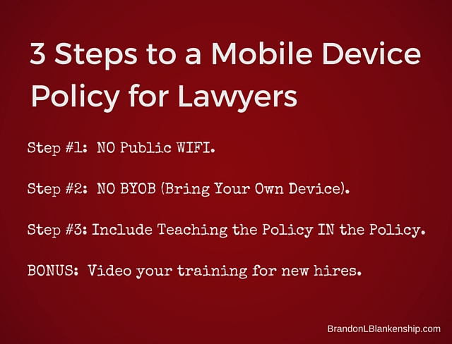 Mobile Device Policy for Lawyers