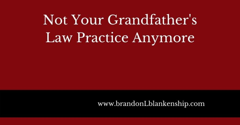 title tile not your grandfather's law practice